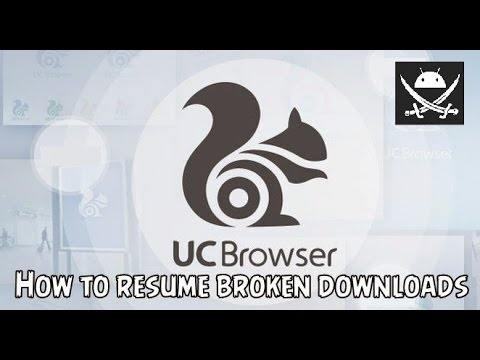 how to solve and resume any broken failed downloads file in uc