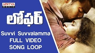 Suvvi Suvvalamma Full Video Song ★Loop★|| Loafer Video Songs || VarunTej,Disha Patani,Puri Jagannadh