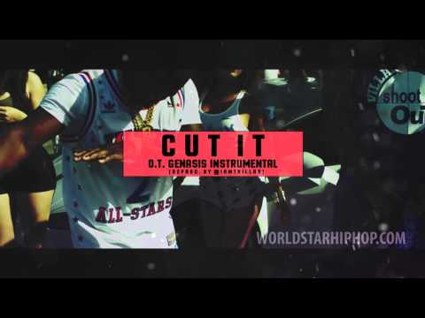 O.T. Genasis ft. Young Dolph - Cut It...