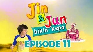 Jin dan Jun Bikin Kepo Episode 11