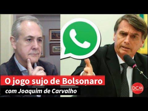 Jogo Sujo Pelo WhatsApp: A Eleição De Bolsonaro Deveria Ser Anulada