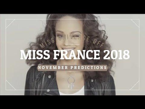 Miss France 2018 - Predictions (November Editions)