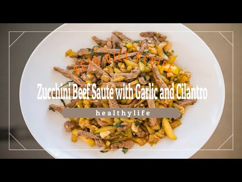 **-delicious-keto-low-carb-zucchini-beef-saute-with-garlic-and-cilantro-recipe-**