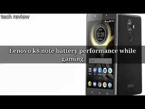 LENOVO K8 NOTE [ BATTERY PERFORMANCE & HEATING WHILE GAMING]