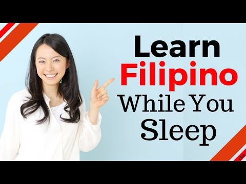 Learn Filipino While You Sleep 😀 Most Important Filipino Phrases & Words 😀 English/Filipino