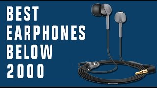 Best HQ Earphones below Rs.2000