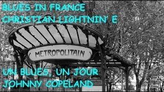 Les temps du blues - 27 mar 2019 - Daniel Léon - Johnny Copeland - Christian Lightnin' E
