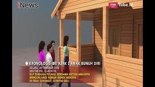 Kronologi Ibu Ajak 3 Anak Bunuh Diri, Gianyar Bali - Special Report 22/02