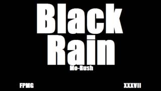 Watch Morush Black Rain video