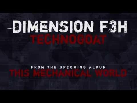 Dimension F3H - TechnoGoat