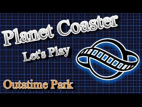 Planet Coaster Let's Play E7 - Lous Cafe Part 1/2 (Outatime Park / Back To The Future)