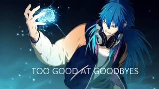 Nightcore -TOO GOOD AT GOODBYES  (FRENCH VERSION)