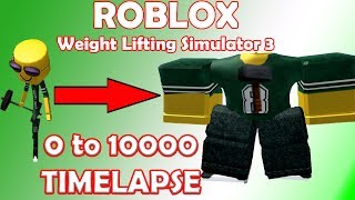 Roblox Weight Lifting Simulator 3 0 to 10000 Timelapse