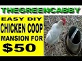 EASY DIY CHICKEN COOP MANSION $50 - Poultry Farming Hen House for Raising Chickens