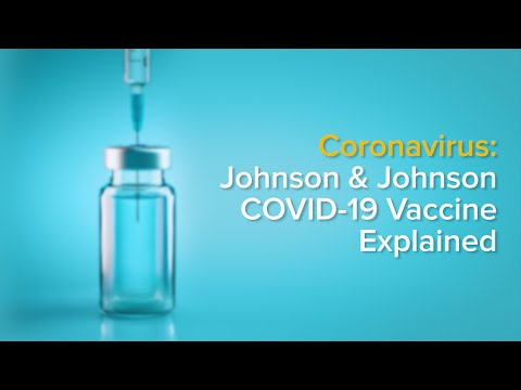 Johnson \u0026 Johnson COVID-19 Vaccine: Effectiveness, Side Effects And Differences Between Vaccines