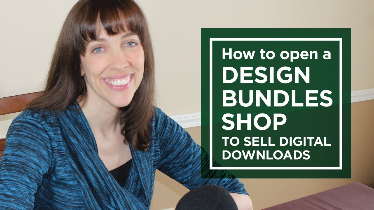 Download How to Open a DesignBundles Shop to Sell Digital Files