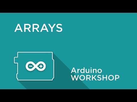 Arduino Workshop - Chapter 4 - Using Arrays