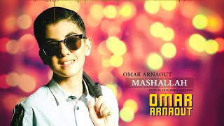 Download Omar Arnaout - MashaAllah (Official Video) Mp3 and Videos