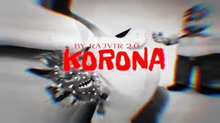 KORONA RAJVIR 2 0 ASSAMESE RAP SONG 2020