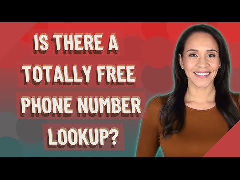 Is There A Totally Free Phone Number Lookup?
