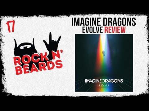 Imagine Dragons - Evolve Review
