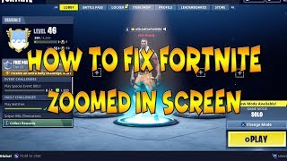 How To Fix FORTNITE Zoomed In Screen *NEW UPDATE GLITCH*