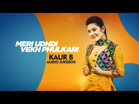 Best of Kaur B | Audio Jukebox | Punjabi Songs Collections | Speed Records
