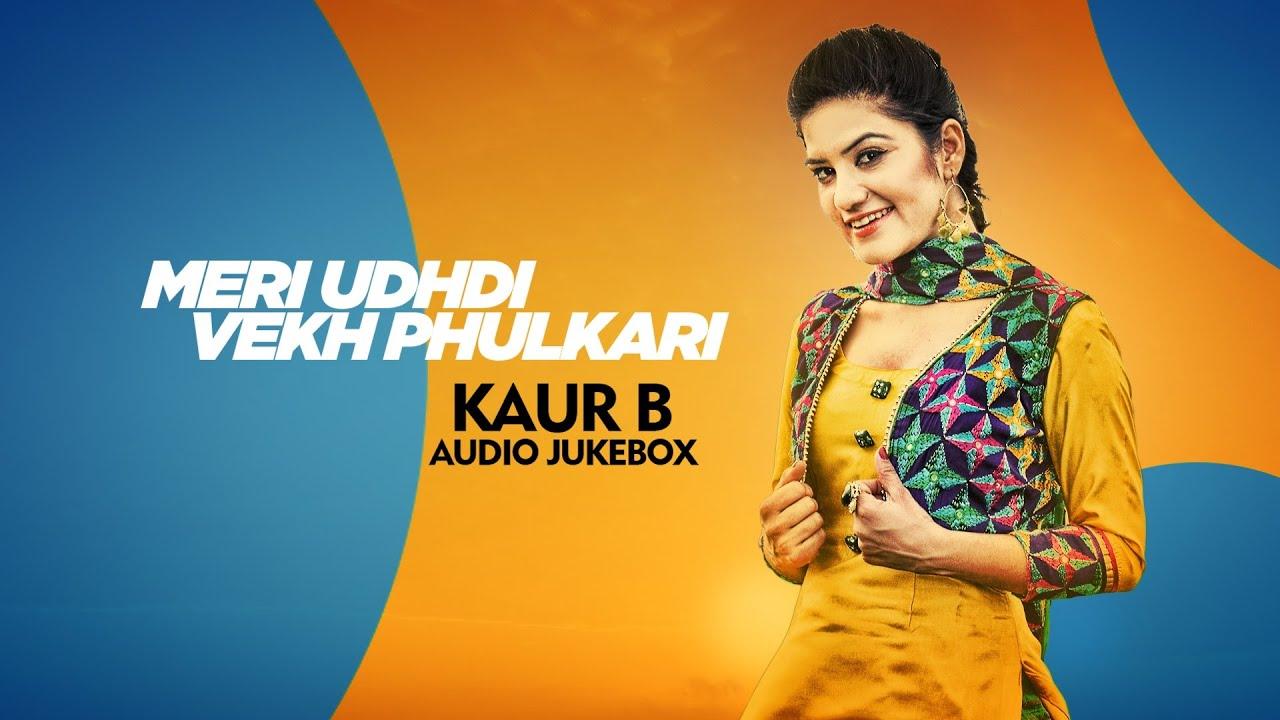 Best of kaur b audio jukebox punjabi songs collections - Kaur b pics hd ...