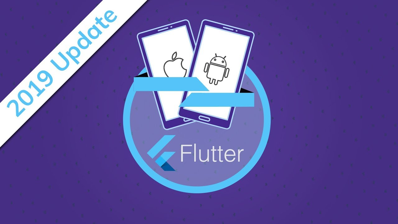 Flutter Course - Complete 2019 Update!