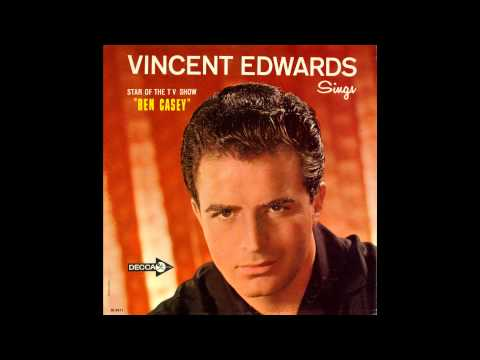 Vincent (Vince) Edwards - Everybody's Got A Home But Me