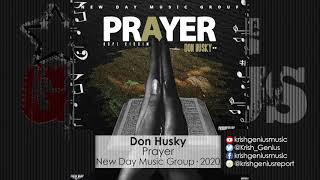 Don Husky - Prayer (Official Audio 2020)