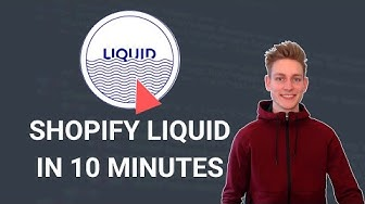 Learn SHOPIFY LIQUID in 10 minutes as a Beginner