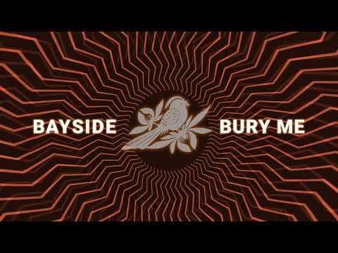 "Bayside - New Song ""Bury Me"""