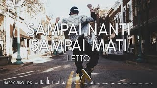 Download Letto - Sampai Nanti, Sampai Mati (Lirik)