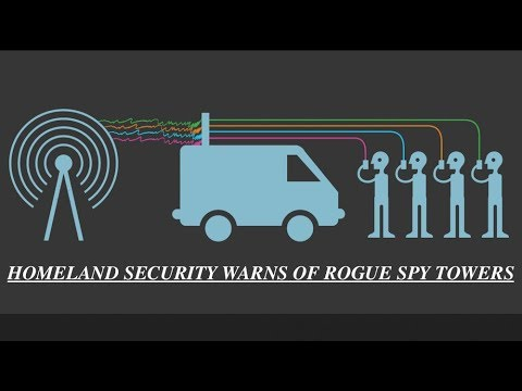 Homeland Security Warns, Rogue Stingray Cell Towers, Spying & Stealing Americans Data