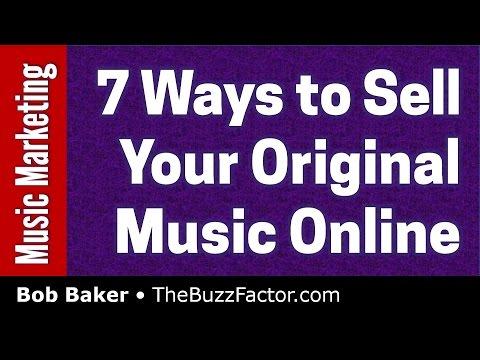 7 Ways to Sell Original Music Online (Music Marketing & Sales)