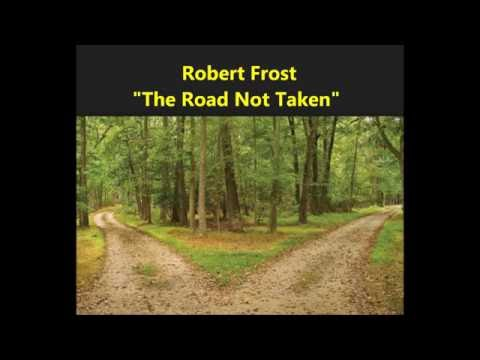 essay about the road not taken by robert frost