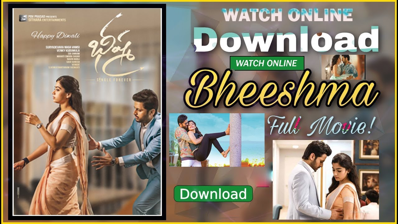 Bheeshma Full Movie In Telugu Nithinn Rashmika Mandanna Watch Online Or Free Download Youtube