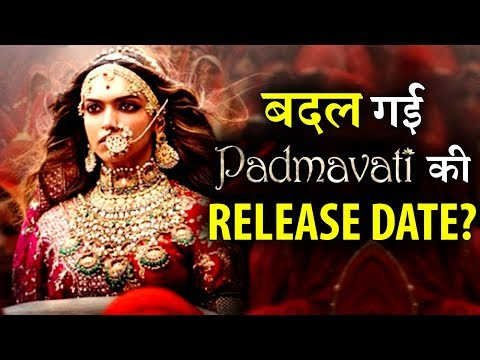 Sanjay Leela Bhansali changed the release date of PADMAVATI ?