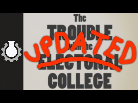 [UPDATED VERSION!] The Trouble With The Electoral College