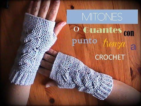 MITONES o guantes sin dedos con punto TRENZA a crochet (diestro ...