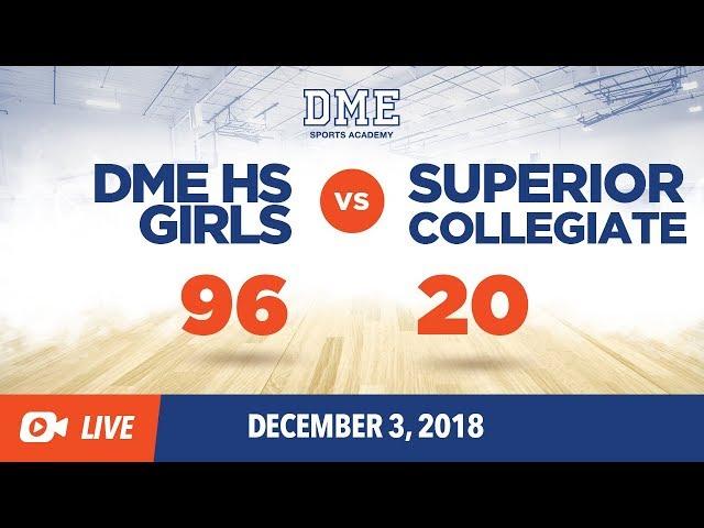 DME HS Girls vs. Superior Collegiate