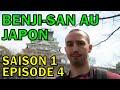 [VLOG] Benji-San au Japon Saison 1 Episode 4