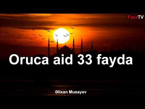 Əlixan Musayev - Oruca aid 33 fayda - 2018