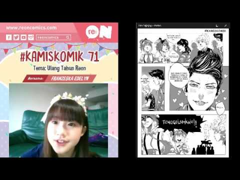 Live Streaming re:ON Comics 13 April 2017 - #KamisKomik (Ulang Tahun Reon) by Franzeska Edelyn