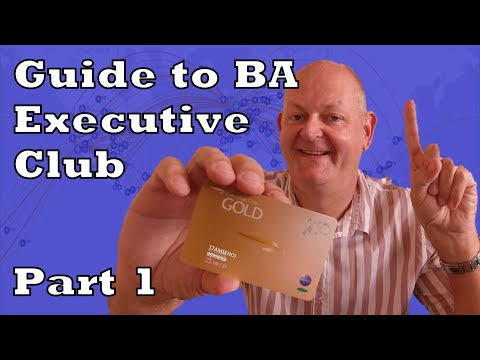 Guide to the BA Executive Club.  Introduction - Part 1