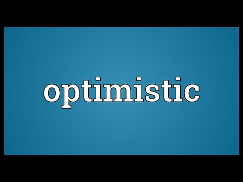 Optimistic Meaning