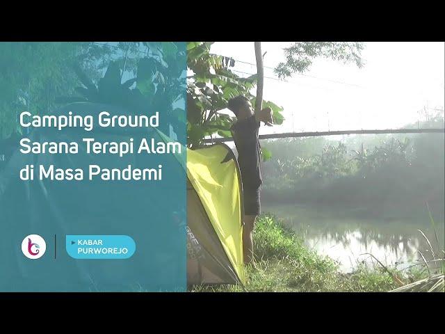 Camping Ground Sarana Terapi Alam di Masa Pandemi