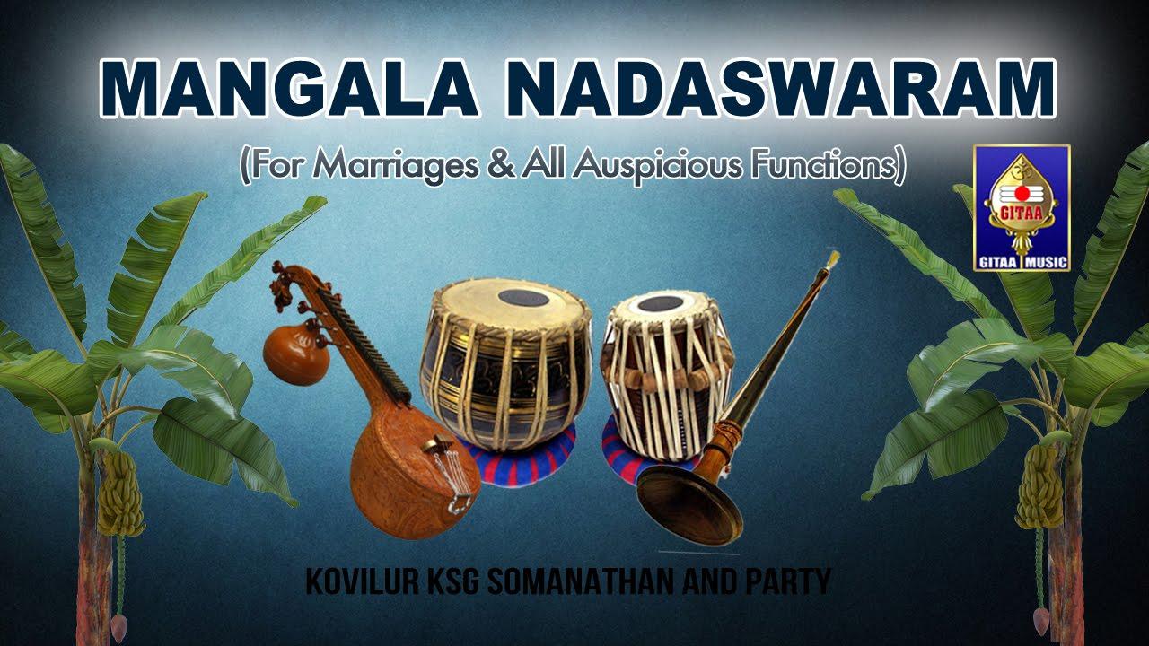 Kalyana mangala naada nadaswaram & thavil instrumental songs.