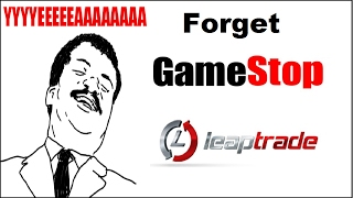 Ditch Gamestop and Trade with other Gamers. LeapTrade